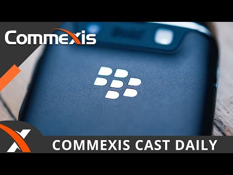 Blackberry Sues Facebook For Infringement - Commexis Cast Daily, Mar. 09, 2018