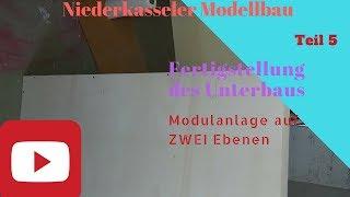 Modellbahn Spur N Anlage auf ZWEI Ebenen Teil 5 HD Fertigstellung der Unterbau der Modulanlage