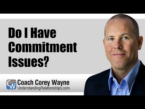 Do I Have Commitment Issues?