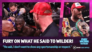 """""""Sore loser! An idiot!"""" Tyson Fury reveals what was said between him & Deontay Wilder after huge win"""