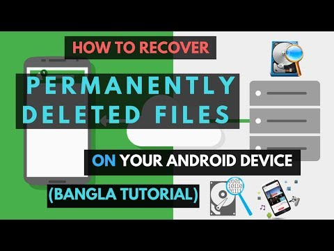 How to recover permanently deleted files on your android device - Bangla tutorial