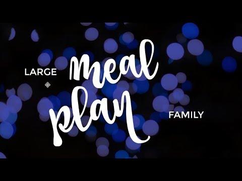 2 Week Large Family Meal Plan - April 2018