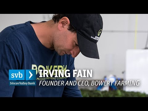 Irving Fain, Bowery Farming: Innovation can solve hard problems
