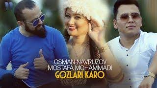 Osman Navruzov & Mostafa Mohammadi - Gozlari karo | Осман & Мостафа Мохаммади - Гозлари каро