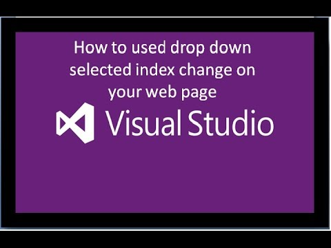 How to use drop downlist Selected Index Change in your web application....