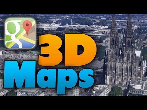 Google Maps: 3D Karten aktivieren! (Tutorial) Virtuelle Städte!