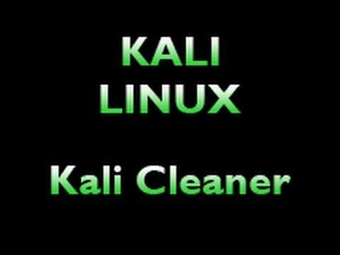 Kali Linux - Kali Cleaner