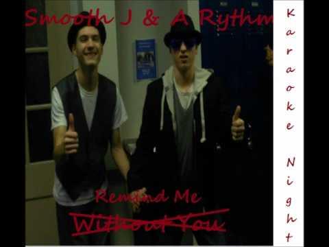 Smooth J & A Rhythm - Remind Me