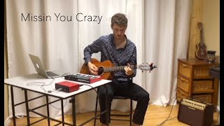 Missin You Crazy (Russ) - Acoustic Cover