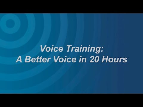 Voice Training: The First 20 Hours