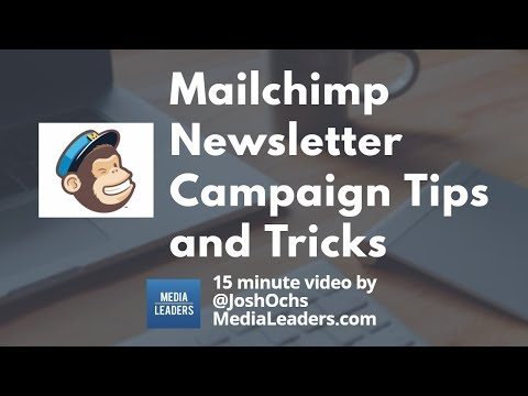 Mailchimp Newsletter Campaign Tips and Tricks