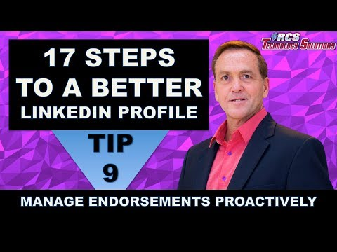 LinkedIn Profile, Tip #9 Manage Your Endorsements More Proactively