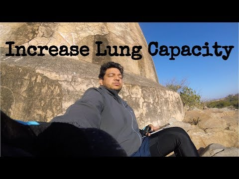 Increase Lungs Capacity With One Simple Exercise