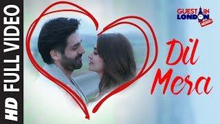 Dil Mera Song (Full Video Song)  | Guest iin London | Kartik Aaryan, Kriti Kharbanda | Raghav Sachar