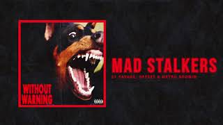"21 Savage, Offset & Metro Boomin - ""Mad Stalkers"" (Official Audio)"