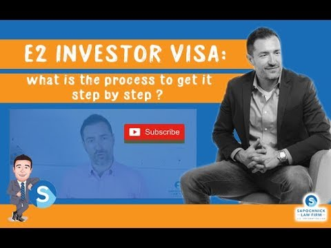 E2 Investor Visa: what is the process to get it step by step ?
