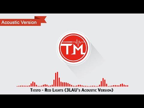 Tiësto - Red Lights (3LAU's Acoustic Version)