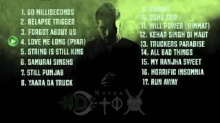 Nasha Detox Full Album DJ HMD Dhillone