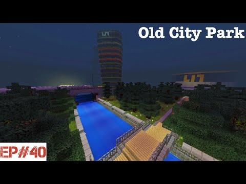 Building A City   #40   Old City Park