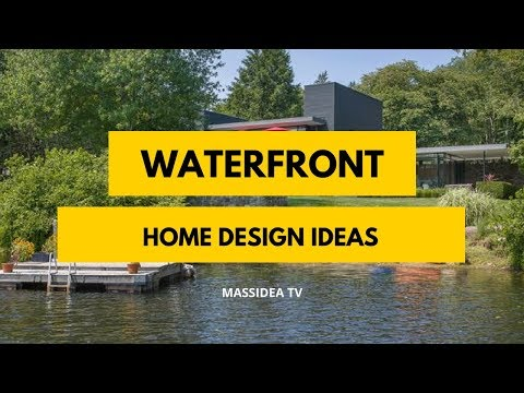 35+ Awesome Waterfront Home Design Ideas We Love!