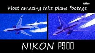 Flat Earth : Most Amazing Fake Plane Footage NIKON P900