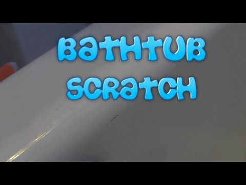 Bathtub Scratch Fix?