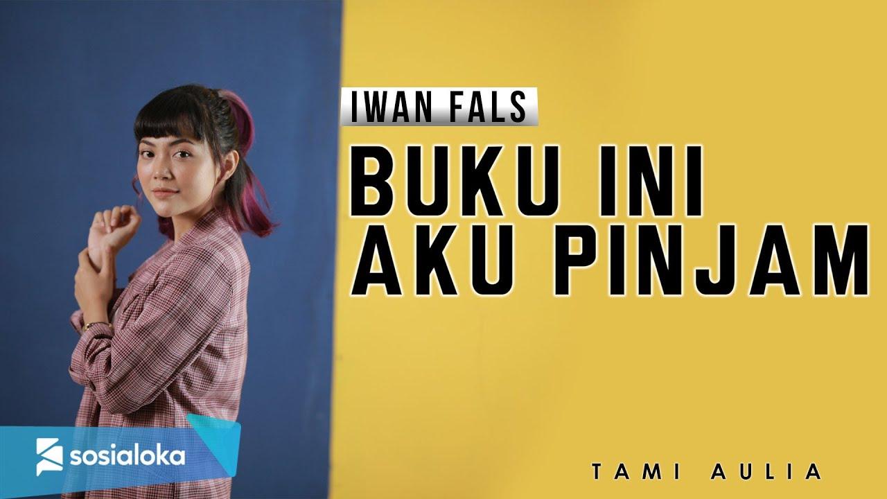 IWAN FALS - BUKU INI AKU PINJAM | TAMI AULIA