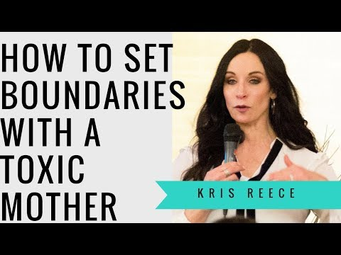 How to Set Boundries with a Toxic Mother- Kris Reece- Christian Counseling