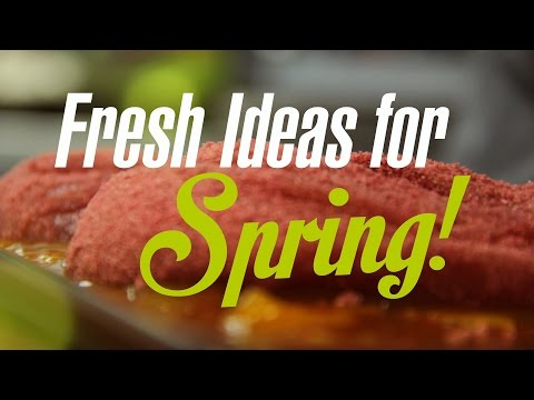 Fresh Ideas for Spring