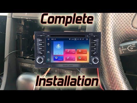 Seicane -  Audi A4 - Android Head Unit Installation