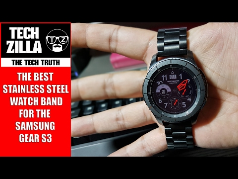 The Best Stainless Steel Watch Band For Samsung Gear S3