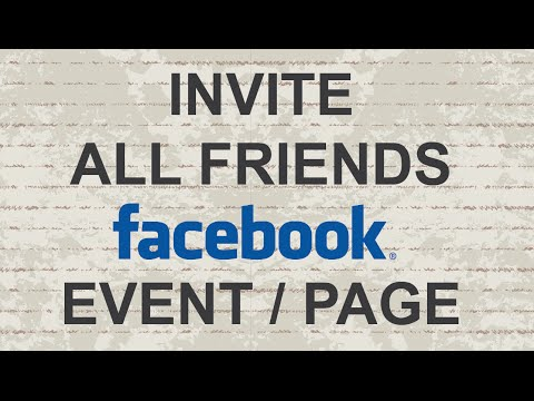 Invite All Friends To Facebook Event / Page 2015