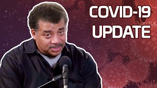 StarTalk Podcast: COVID-19 Update, with Neil deGrasse Tyson