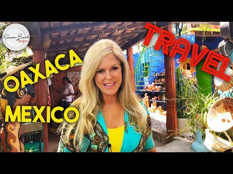 Travel to Oaxaca Mexico |  Art  Food Sightseeing & Mercado in Oaxaca  Mexico