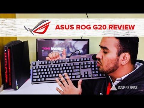ASUS ROG G20 review [UNBOXING, GAMEPLAY, BENCHMARKS]