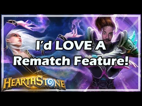 [Hearthstone] I'd LOVE A Rematch Feature!