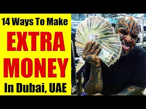 Dubai, UAE - How To Make Extra Money In Dubai, UAE