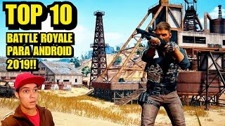 Top 10 Battle royale para android 2019