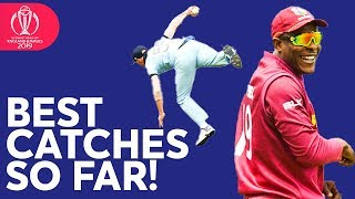 Stokes, de Kock, Cottrell | BEST CATCHES So Far | ICC Cricket World Cup 2019