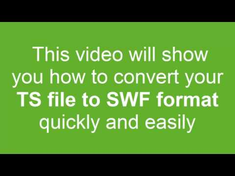 How to Convert TS to SWF