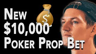 My New $10,000 Poker Prop Bet (CAN I WIN IT??)