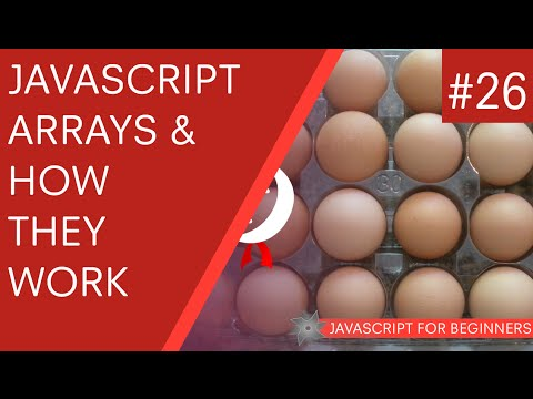JavaScript Tutorial For Beginners #26 - Arrays