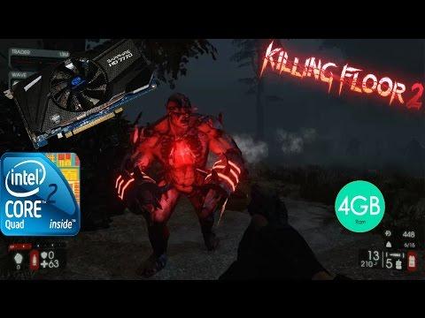Killing floor 2 Gameplay Q6600 4gb ram HD 7770