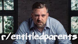 r/entitledparents ft. r/entitledpeople | fresh | STORY TIME ep. 13