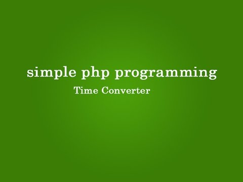 Time Converter in php programming