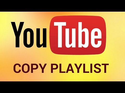 How to Copy Someone Else's YouTube Playlist