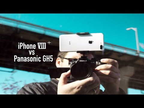 Panasonic GH5 vs iPhone VIII Plus - No excuses