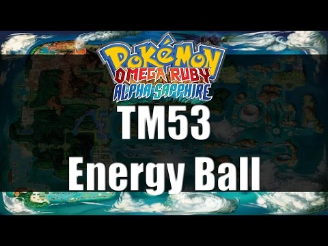Pokemon Omega Ruby & Alpha Sapphire | Where to get TM53 Energy Ball