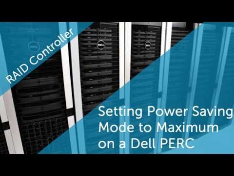 Setting the Power Saving mode to Maximum on Dell PERC
