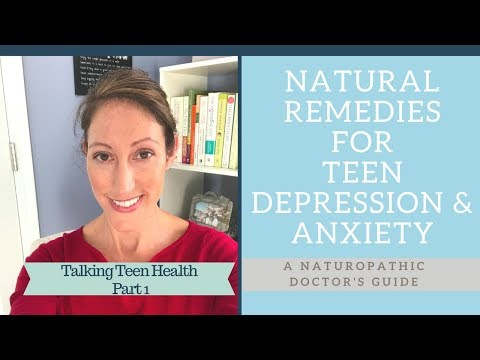 How to Treat Anxiety and Depression Naturally in Teenagers - Esp Teenage Girls Teenage Health Tips